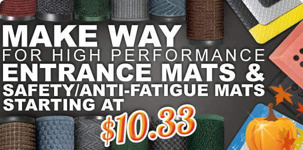 Make Way for High Performance Entrance Mats and Safety/Anti-Fatigue Mats | Starting at $10.33