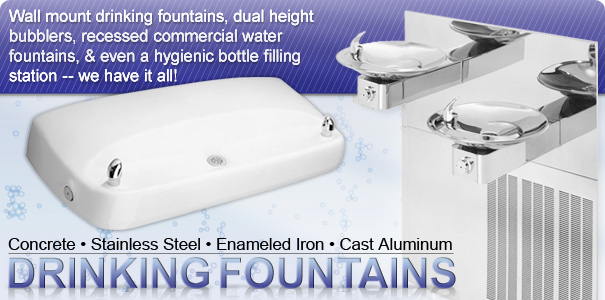 Concrete, Stainless Steel, Enameled Iron, and Cast Aluminum Drinking Fountains