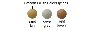 Smooth Finish Color Options