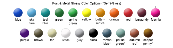 Post and Metal Glossy Color Options