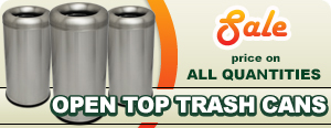 Special on Stainless Steel Open Top Trash Cans