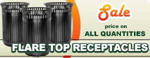 Special on Flare Top Trash Receptacles