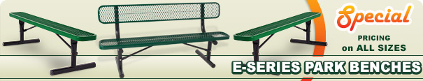 Special on E-Series Park Benches